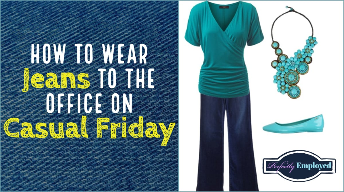 Denim Day Quotes: Can I Wear Jeans On Casual Friday?