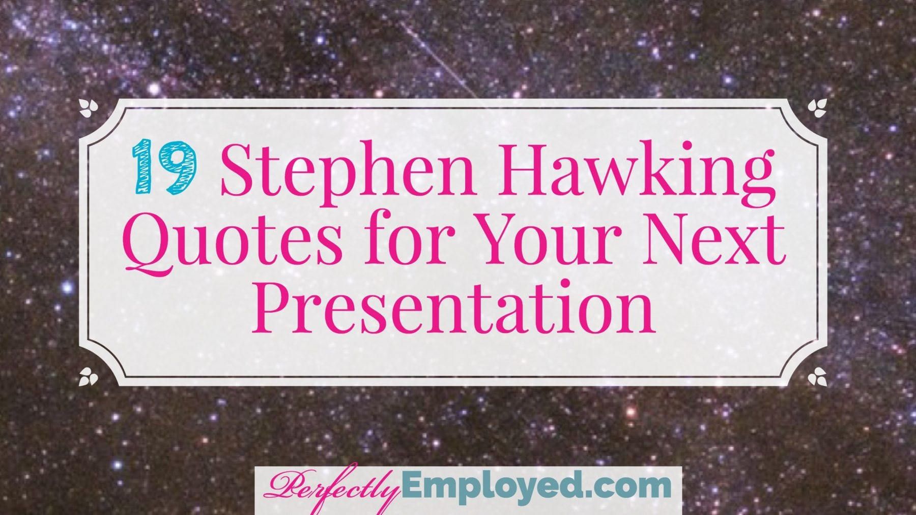 Title: 20 fantastic stephen hawking quotes to add to your next presentation