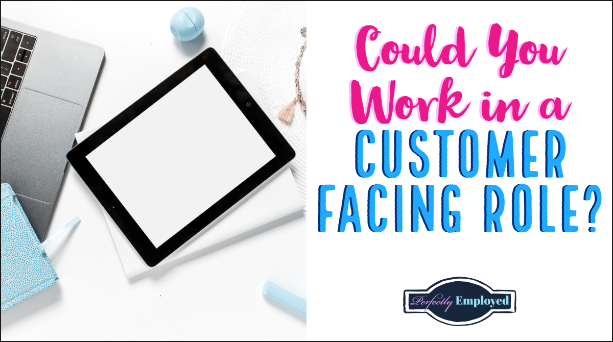 Could You Work in a Customer Facing Role? #career #careeradvice
